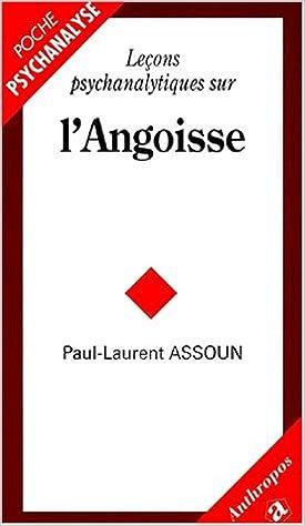 Livres gratuits en ligne Leçons psychanalytiques sur l'angoisse pdf, epub