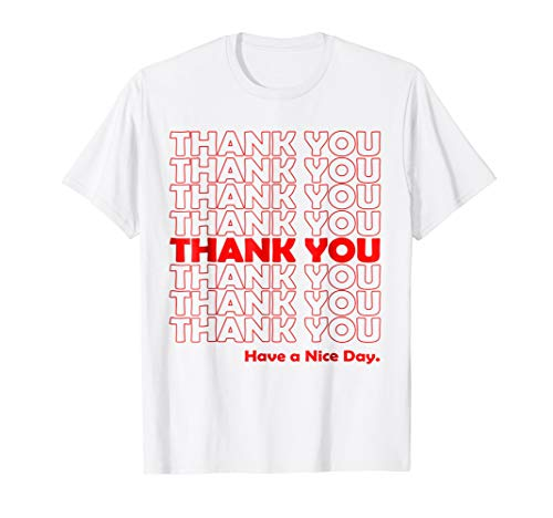 (Mens Thank You Have A Nice Day Grocery Bag T-Shirt Large)