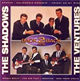 The Shadows & The Ventures: Back 2 Back Hits