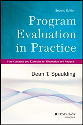 Book By Dean T. Spaulding - Program Evaluation in Practice: Core Concepts and Examples for Di (2nd Edition) (2013-12-31)
