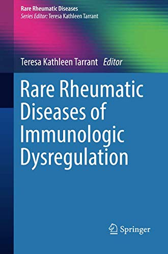 Rare Rheumatic Diseases of Immunologic Dysregulation