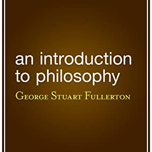 An Introduction to Philosophy Audiobook