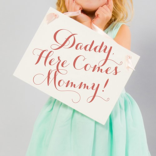 Daddy Here Comes Mommy Sign Flower Girl Banner Ring Bearer Gift Blush & Pink on Ivory Paper ()