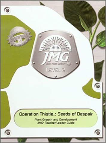 Operation Thistle: Seeds of Despair: Plant Growth & Development ...