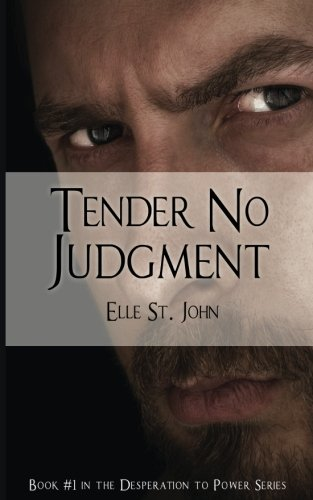 PDF] Tender No Judgment: #1 In The Desperation To Power