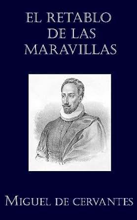 El retablo de las maravillas eBook: Miguel de Cervantes