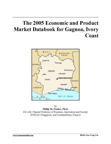 The 2005 Economic and Product Market Databook for Gagnoa, Ivory Coast