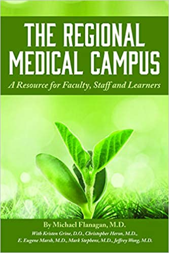 the regional medical campus a resource for faculty staff and learners