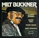 Milt Buckner/Illinois Jacquet/Buddy Tate