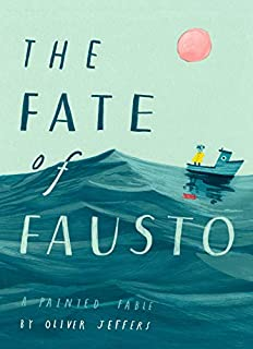 Book Cover: The Fate of Fausto: A Painted Fable