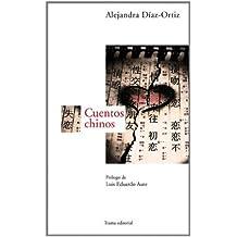 Cuentos chinos (Cercanías nº 4) (Spanish Edition) Jun 9, 2012
