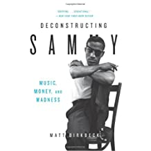 Deconstructing Sammy: Music, Money, and Madness