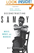 Download Deconstructing Sammy: Music, Money, And Madness Pdf Epub Mobi