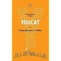 Youcat: Preparação Para a Crisma