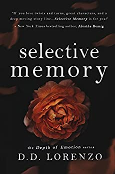 Selective Memory (The Depth of Emotion Book 2) by [Lorenzo, DD]
