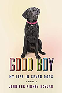Book Cover: Good Boy: My Life in Seven Dogs
