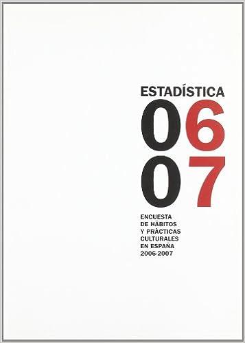 Encuesta de hábitos y prácticas culturales en España 2006-2007 ...