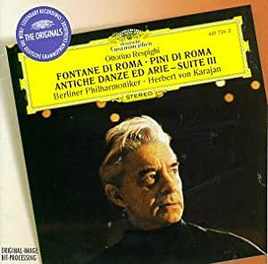 Respighi: Fontane di Roma, Pini di Roma, etc / Karajan
