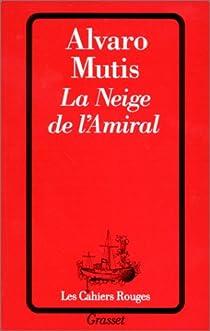 La neige de l'amiral par Mutis