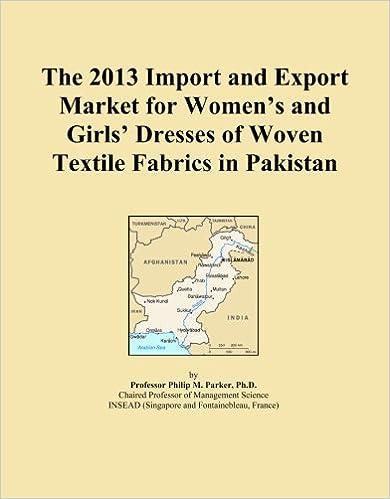 Lataa e-kirjat verkossa The 2013 Import and Export Market for Women's and Girls' Dresses of Woven Textile Fabrics in Pakistan B00C7G0UBO PDF DJVU