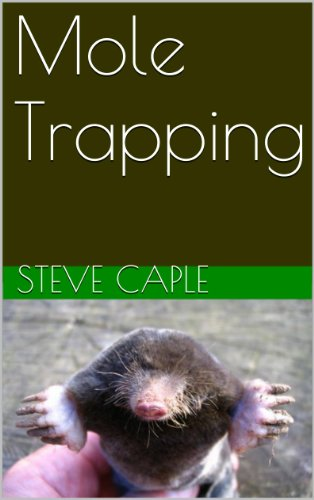 Mole Trapping (How to Catch a Pest Book 4) Kindle Edition