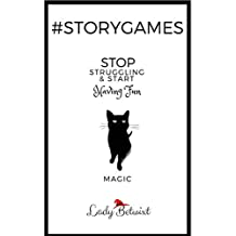 #storygames: Magic: Photo prompts to beat writer's block (English Edition)
