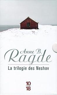 La trilogie des Neshov par Ragde