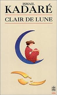 Clair de lune par Ismaïl Kadaré