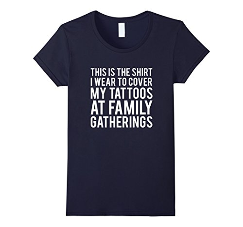 Women's The Shirt I Wear to Cover My Tattoos Funny T-Shir...