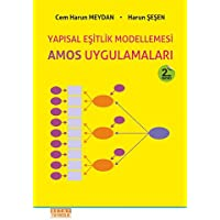 AMOS Uygulamaları: Yapısal Eşitlik Modellemesi