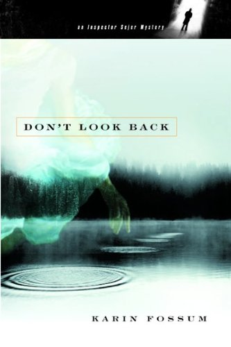 Don't Look Back (Inspector Sejer Mysteries)