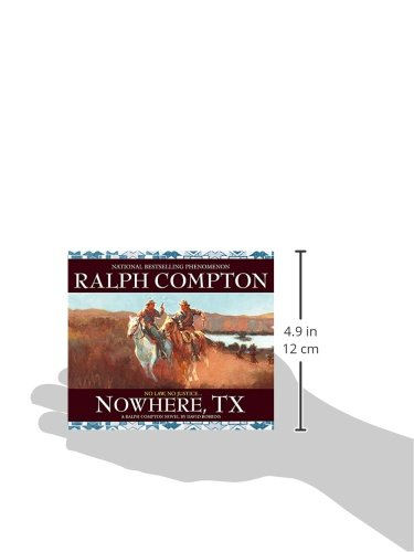 Nowhere, TX: A Ralph Compton Novel by David Robbins (Sundown Riders (Audio))