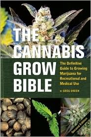 The Cannabis Grow Bible: 2nd (second) edition Text Only
