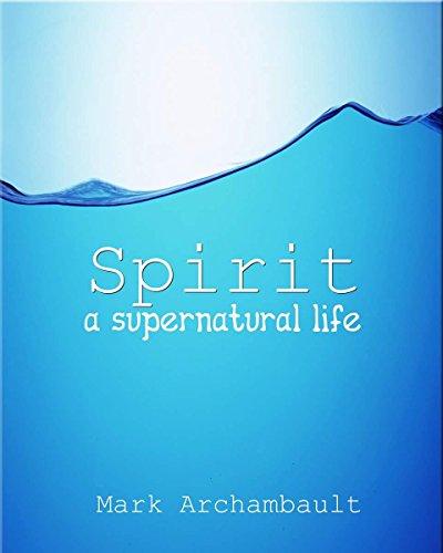 Spirit: a supernatural life (Astral Willow)