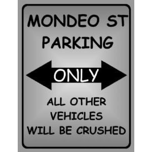 Amazon.com: P2055 MONDEO ST PARKING ONLY POSTER PRINT: Posters