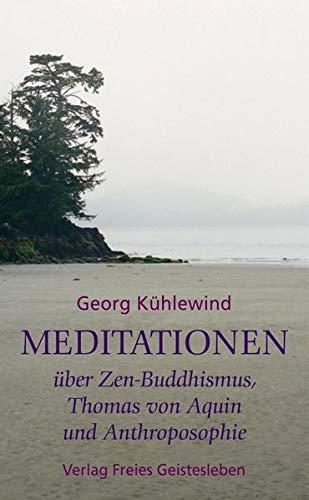 Meditationen über Zen Buddhismus Thomas Von Aquin Und Anthroposophie