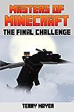 Minecraft (Masters of Minecraft Book 3)
