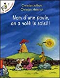 """Afficher """"Les p'tites poules Nom d'une poule, on a volé le soleil !"""""""
