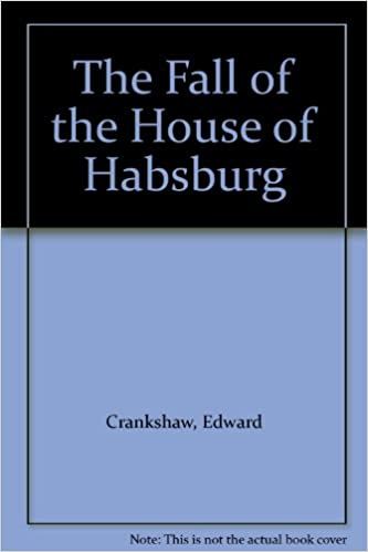 Book The Fall of the House of Habsburg