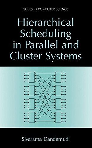 Download Hierarchical Scheduling in Parallel and Cluster Systems (Series in Computer Science) Pdf