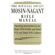 Official Soviet Mosin-Nagant Rifle Manual
