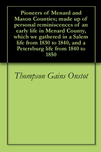 pioneers-of-menard-and-mason-counties-made-up-of-personal-reminiscences-of-an-early-life-in-menard-c