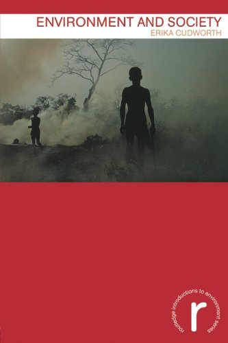 Environment and Society (Routledge Introductions to Environment: Environment and Society Texts)