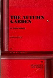Autumn Garden (Acting Edition) af Lillian…