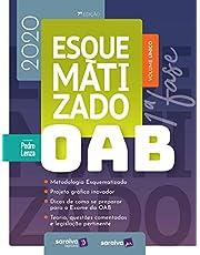 OAB Esquematizado - 1ª Fase - 2020: Volume Único - Organizado por Pedro Lenza