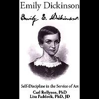 Emily Dickinson: Self Discipline in the Service of Art
