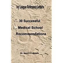 Ivy League Reference Letters: 30 Successful Medical School Recommendations