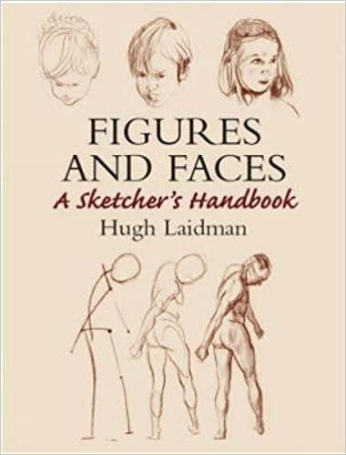 Figures And Faces A Sketchers Handbook Dover Art Instruction Hugh Laidman 9780486437613 Amazon Books