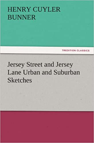 Book Jersey Street and Jersey Lane Urban and Suburban Sketches (TREDITION CLASSICS)