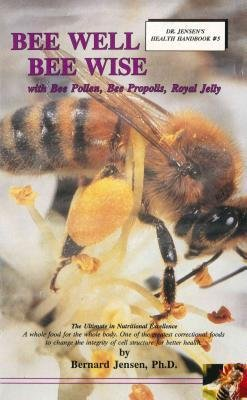 - Bee Well Bee Wise with Bee Pollen, Bee Propolis, Royal Jelly